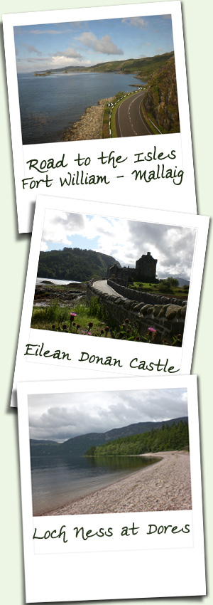 Road to the Isles - Fort William to Mallaig, Eilean Donan Castle, Loch Ness at Dores